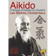 Aikido les Maitres Occidentaux