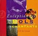 Exceptionnels bols chantants